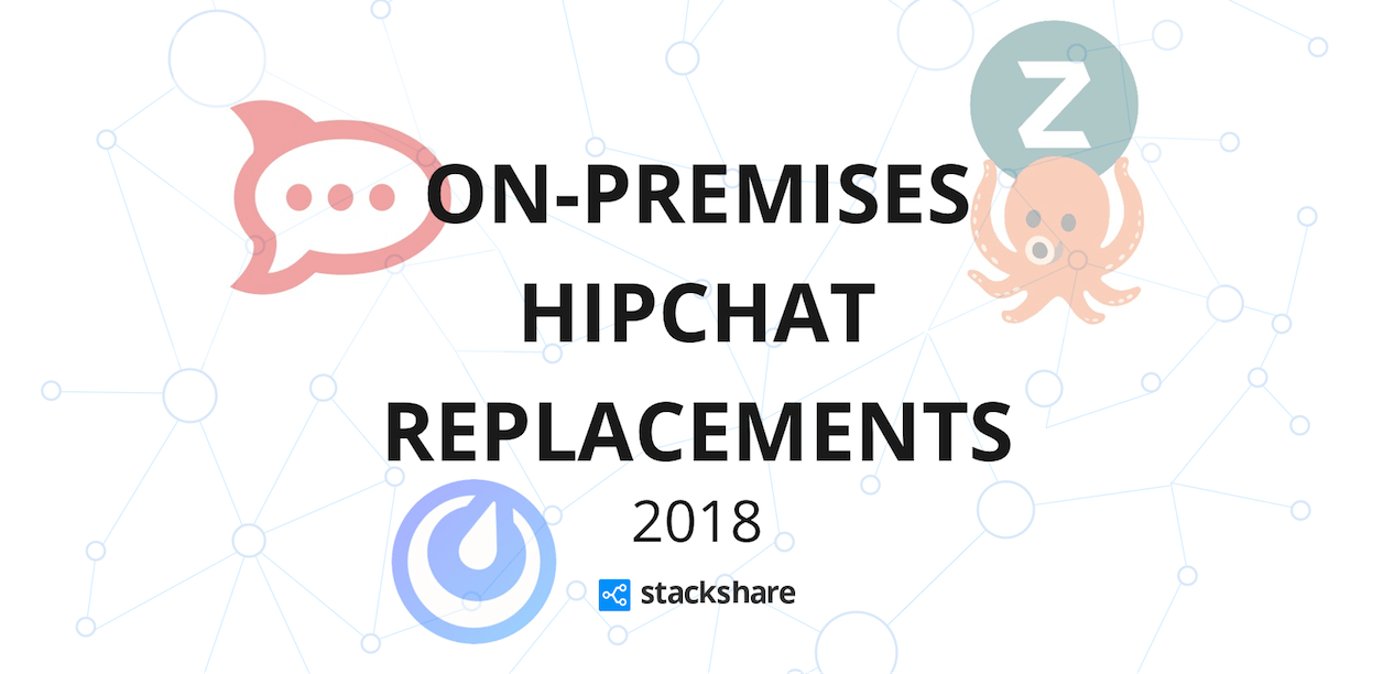 On-Premises HipChat Replacements in 2018 | StackShare