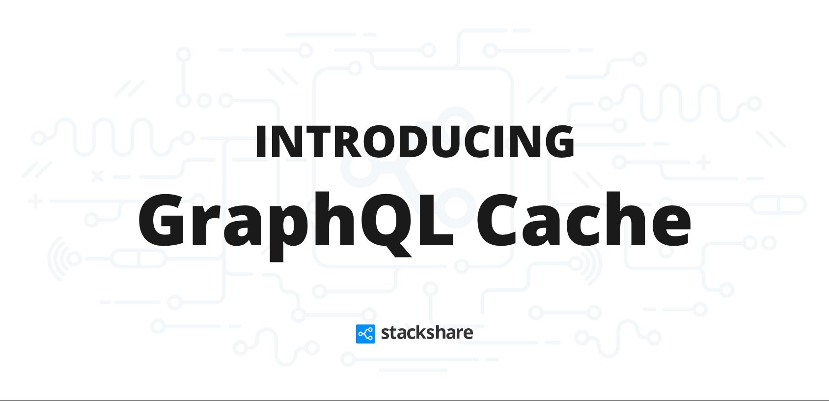 GraphQL Cache