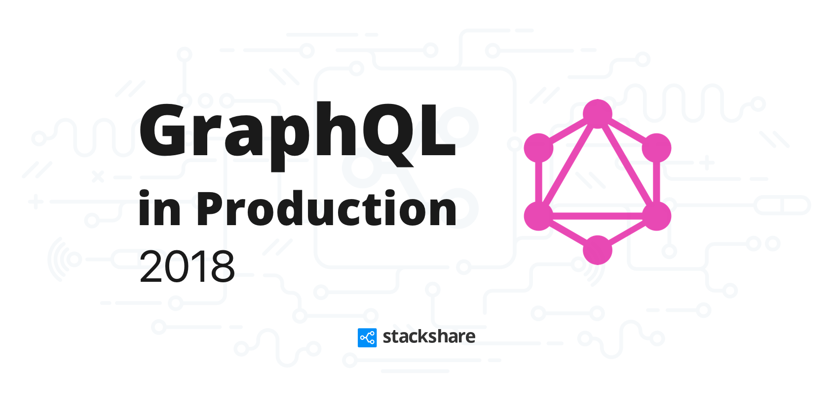 How Big Companies Are Using GraphQL in 2018 | StackShare