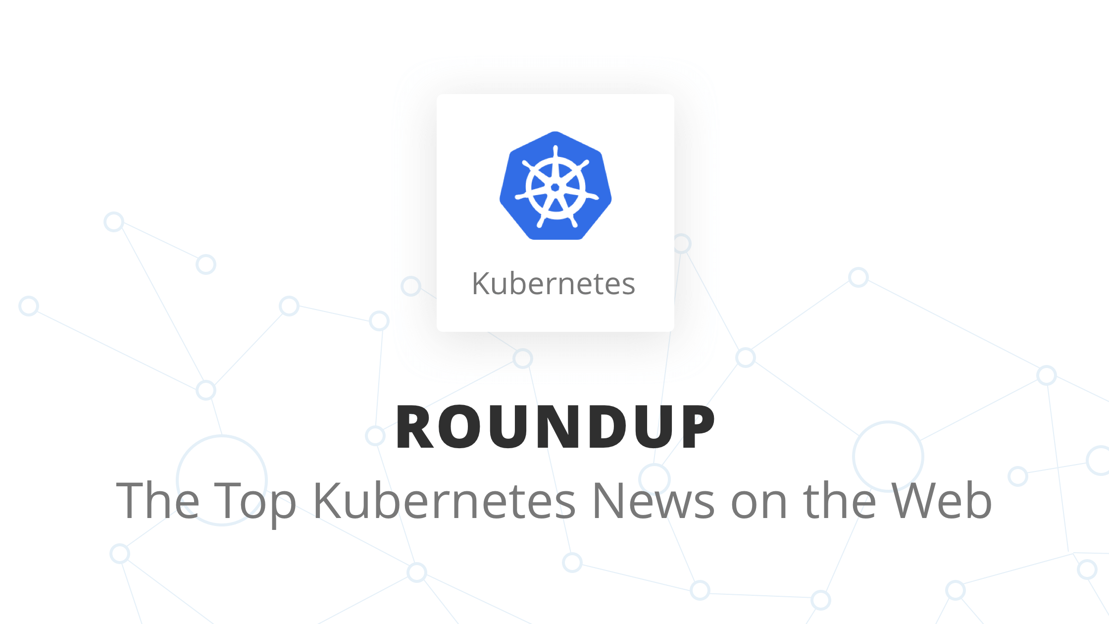 Top Kubernetes News