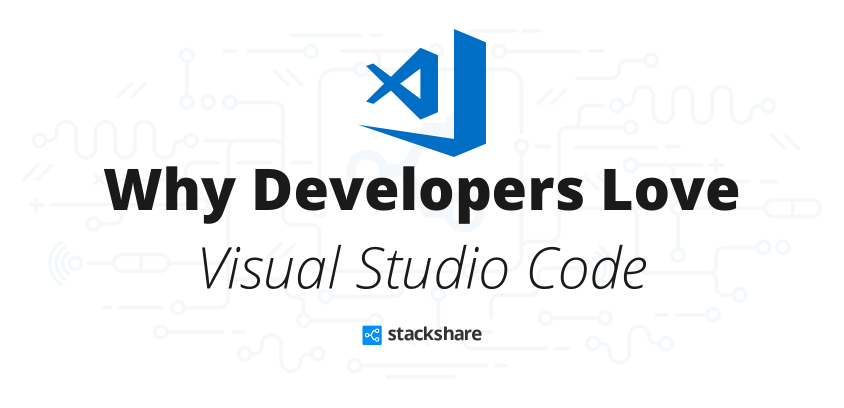 Why Developers Love Visual Studio Code